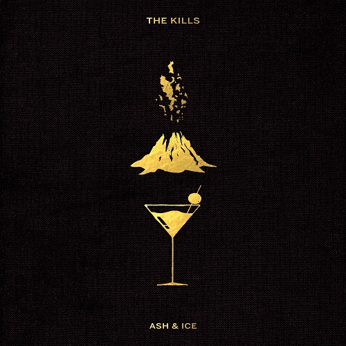 Ash & Ice - The Kills