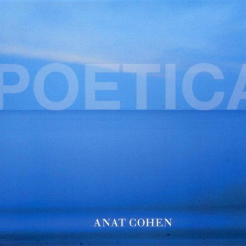 Poetica - Anat Cohen