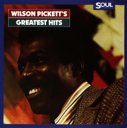 Wilson Picketts Greatest Hits - Wilson Pickett