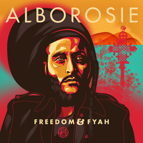Freedom & Fyah - Alborosie