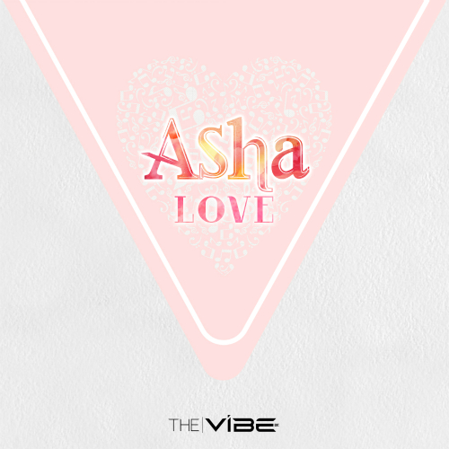 LOVE (Made In THE VIBE) - Asha