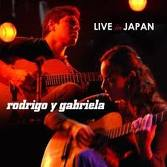 Live In Japan - Rodrigo Y Gabriela