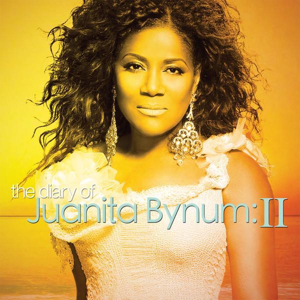 The Diary Of Juanita Bynum II - Juanita Bynum