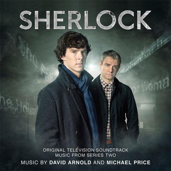 Sherlock (Series Two) OST - David Arnold,Michael Price - David Arnold