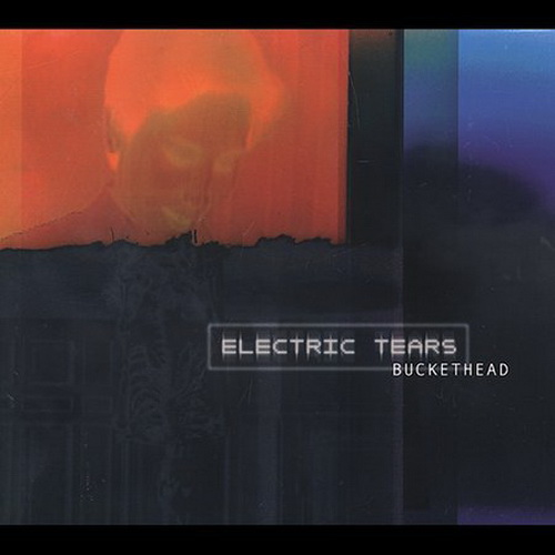 Electric Tears - Buckethead