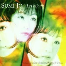 Les Bijoux - Sumi Jo