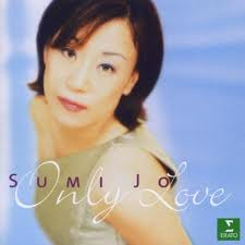 Only Love - Sumi Jo