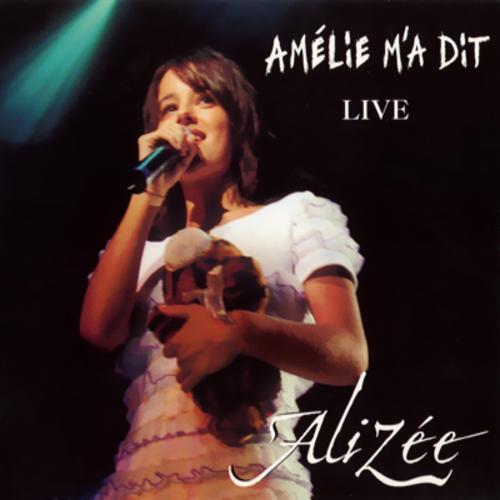 Amelie M'a Dit LIVE (Promo CDS) - Alizée - Alizee