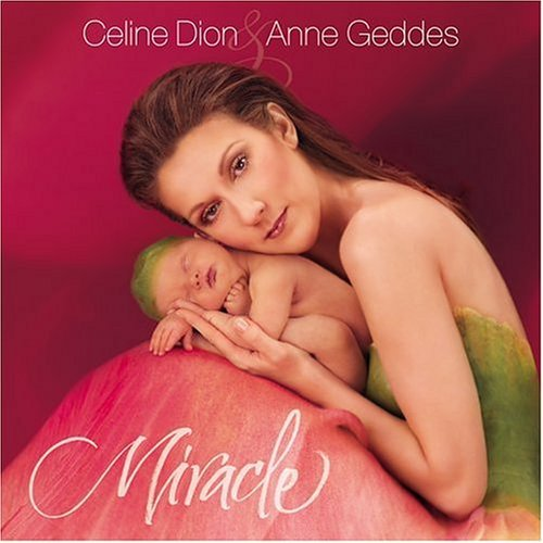 Miracle - Celine Dion
