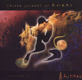 Sacred Journey Of Ku-Kai - Kitaro