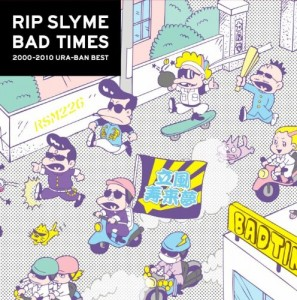 Bad times (CD1) - Rip Slyme