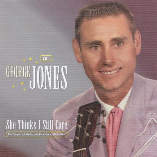 She Thinks I Still Care (CD4) - George Jones