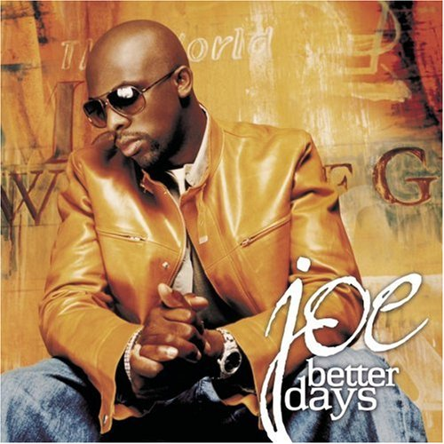 Better Days - Joe