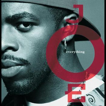 Everything - Joe
