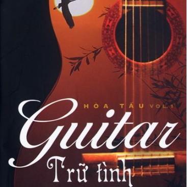 Hòa Tấu Guitar Trữ Tình Vol 1 - Various Artists