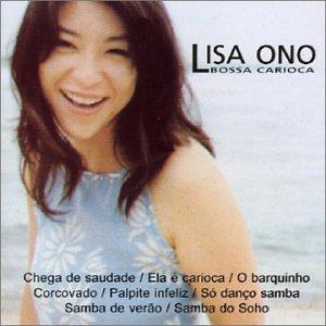 Bossa Carioca - Lisa Ono