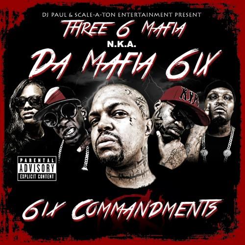 6ix Commandments - Da Mafia 6ix