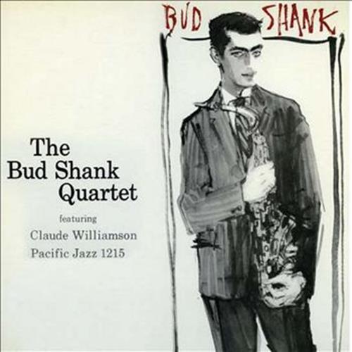 Bud Shank Quartet Featuring Claude Williamson - Bud Shank