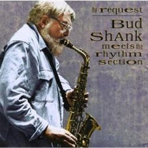 Bud Shank meets The Rhythm Section - Bud Shank