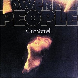 Powerful People - Gino Vannelli