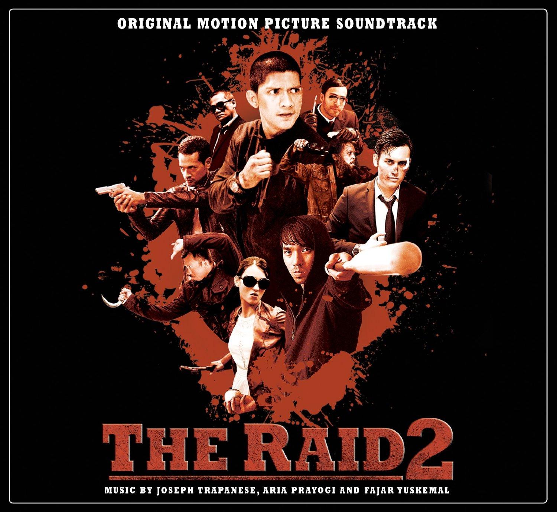 The Raid 2 OST (P.1) - Joseph Trapanese - Aria Prayogi - Fajar Yuskemal