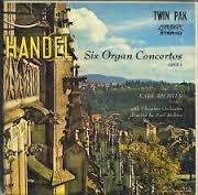 Handel - Twelve Organ Concertos CD 3 - Karl Richter - Karl Richter chamber orchestra