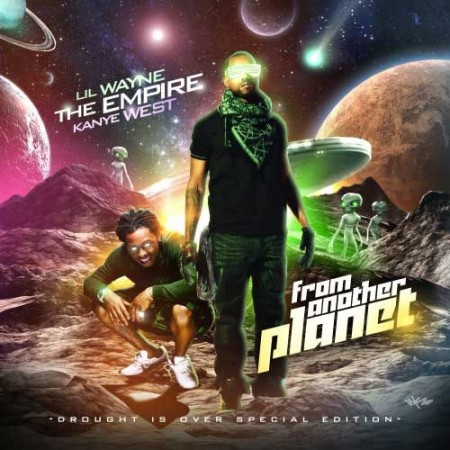 From Another Planet (CD1) - Lil Wayne - Kanye West