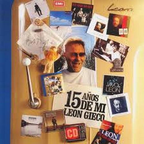 15 Años de Mí - León Gieco