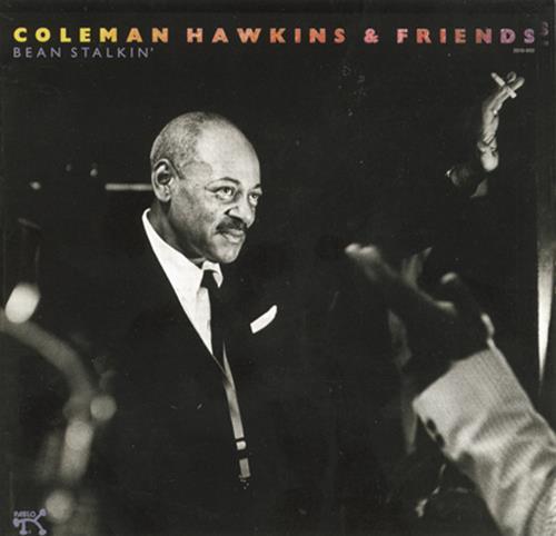 Bean Stalkin' - Coleman Hawkins