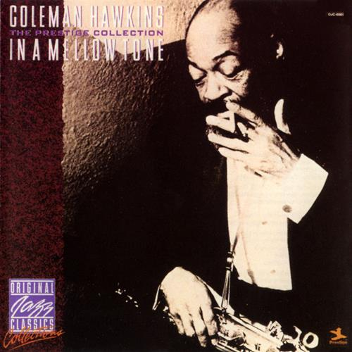 In A Mellow Tone - Coleman Hawkins