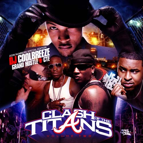 Clash Of The Titans 2 (CD2) - Grand Hustle - CTE