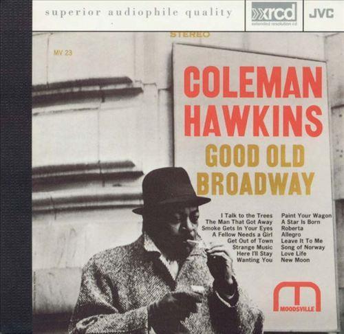 Good Old Broadway - Coleman Hawkins