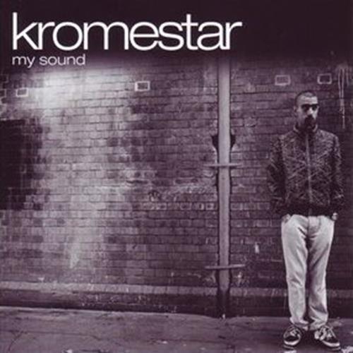 My Sound - Kromestar