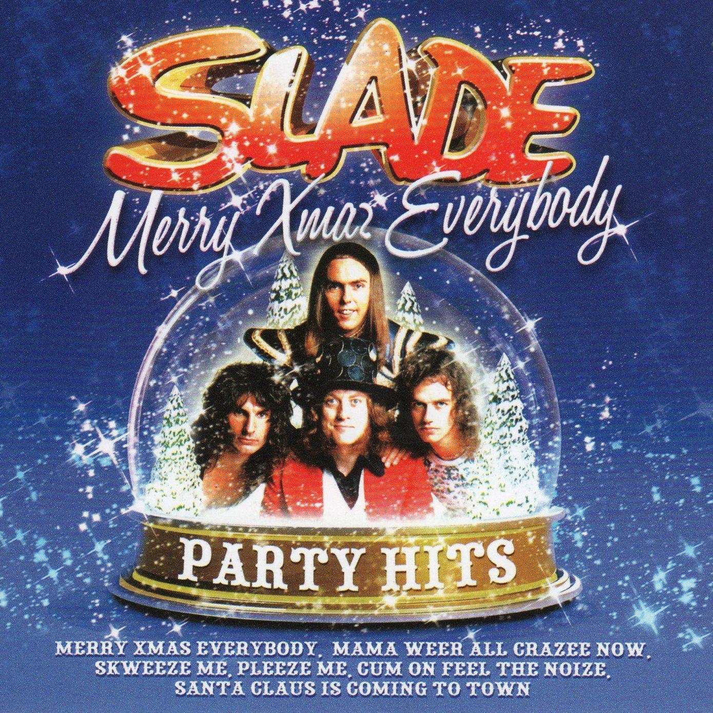 Merry Xmas Everybody - Party Hits - Slade