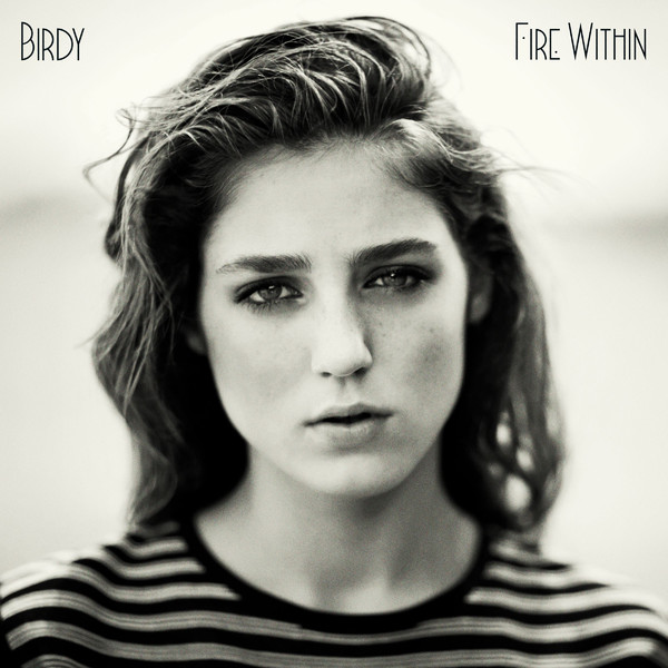 Fire Within (Essential Edition) (CD1) - Birdy