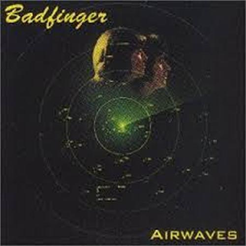 Airwaves - Badfinger