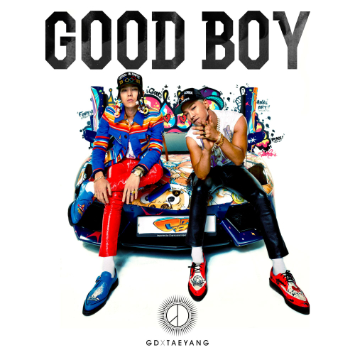 GOOD BOY - G-Dragon - rn                                Tae Yang