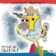 Random Abstract - Branford Marsalis