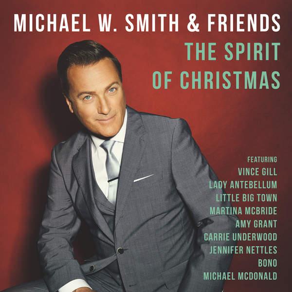 The Spirit Of Christmas - Michael W Smith