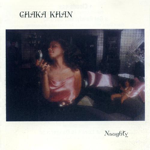 Naughty - Chaka Khan