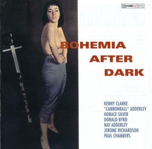 Bohemia After Dark - Cannonball Adderley
