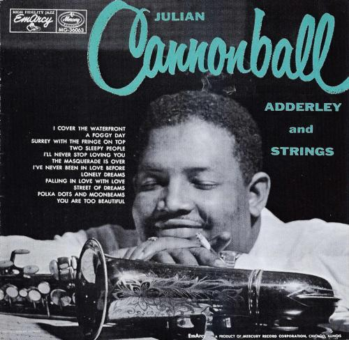 Cannonball Adderley and Strings - Cannonball Adderley