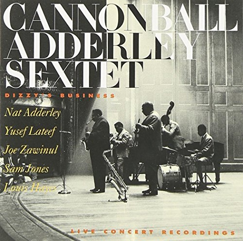 Dizzy's Business - Cannonball Adderley