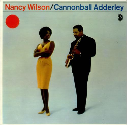 Nancy Wilson & Cannonball Adderley - Cannonball Adderley