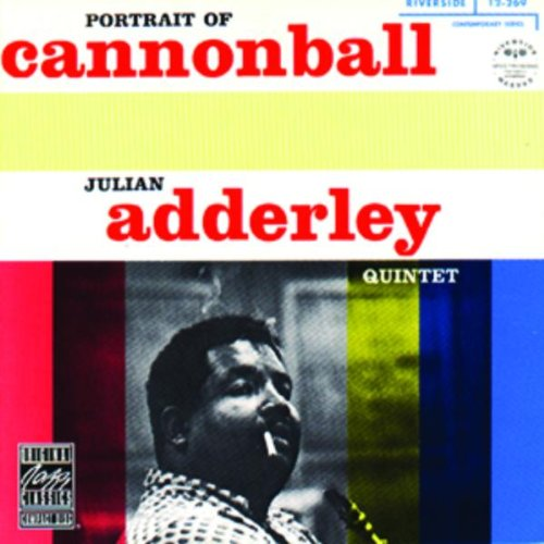 Portrait Of Cannonball - Cannonball Adderley