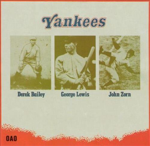 Yankees - Derek Bailey