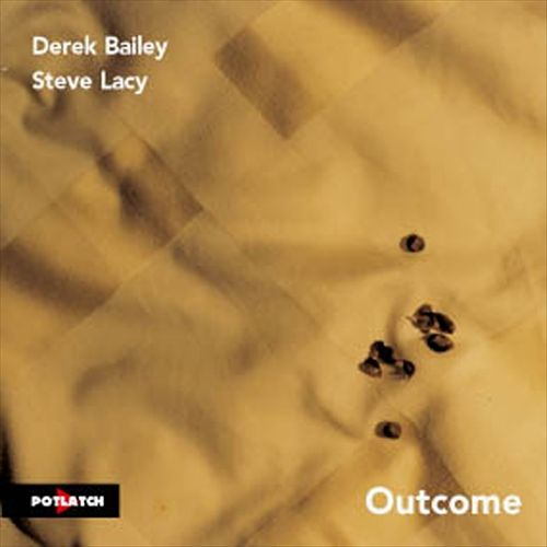 Outcome - Derek Bailey