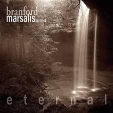 Eternal - Branford Marsalis