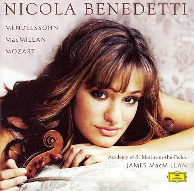 Nicola Benedetti Plays Mendelssohn, MacMillan & Mozart - Nicola Benedetti - Academy Of St Martin InThe Fields