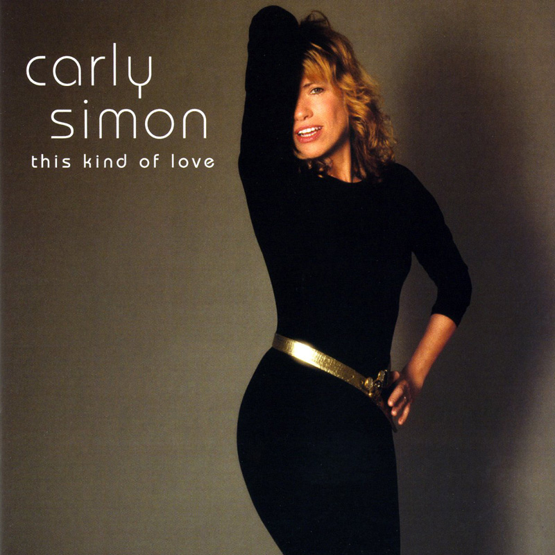 This Kind Of Love - Carly Simon